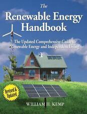 Renewable Energy Handbook : The Updated Comprehensive Guide to Renewable Ener...