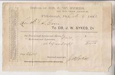 1893 BILLHEAD - DR J.W. SKYES - 504 PENN AVENUE PITTSBURGH PA.