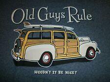 "OLD GUYS RULE  WOODY ""WOULDN'T IT BE NICE"" SURF SURFBOARD LONGBOARD FIN BEACH XL"