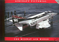 USS MIDWAY Air Wings - Aircraft Pictorial # 1,  from Classic Warships by Clayton