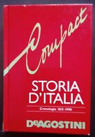 Libro Compact Storia d'Italia - Cronologia 1815-1990 De Agostini Come da foto