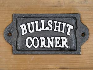 Bullshit Corner Vintage Cast Iron Metal Home Garden Wall Art Sign Plaque
