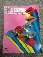 Solo Sounds for French Horn, Levels 3-5: Vol 1