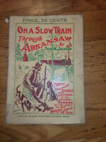 rare On a slow train through Arkansaw by Thos W. Jackson. 5th edition 1903