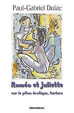 Romeo et Juliette sur le piton erotique, turlure, par Paul-Gabriel Dulac