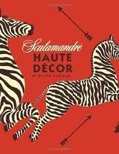 Scalamandre: Haute Decor by Stolman Steven (2013) Hardcover
