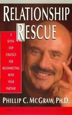 Relationship Rescue: 7 Steps for Reconnecting with Your Partner by Dr. Phil