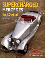 MERCEDES SUPERCHARGED IN DETAIL BOOK TAYLOR JAMES