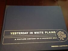 White Plains, Westchester, New York history, ltd. ed. signed hardcover, Hoffman