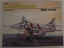 A-4 Skyhawk Walk Around by Squadron Signal Publications PB