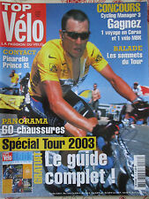 TOP VELO N°76: JUILLET 2003: PINARELLO PRINCE SL - 60 CHAUSSURES - SOMMETS TOUR