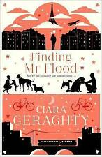 Finding Mr Flood by Ciara Geraghty New Paperback Book