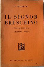 1936 libretto teatro G.Rossini-IL SIGNOR RUSCHINO-farsa giocosa-G.Foppa-A.Barion