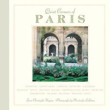 Quiet Corners of Paris by Jean-Christophe Napias (2007, Hardcover)