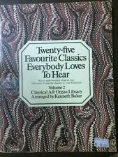 Twenty-five Favourite Classics Everybody Loves To Hear Vol 2 Kenneth Baker