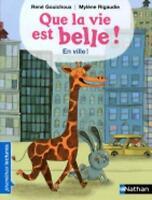 Que la vie est belle...En ville! (PREMIERE LECTURE) by Gouichoux, Rene, NEW Book