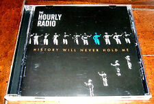 CD: The Hourly Radio - History Will Never Hold Me / Alternative Indie Rock / U2