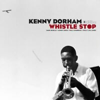 Dorham, Kenny	Whistle Stop (Photographs By William Claxton) (New Vinyl)