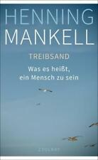 Mankell, Henning - Treibsand: Was es heißt, ein Mensch zu sein //2