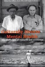 Culturally Diverse Mental Health: The Challenges of Research and Resistance, Jef