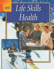 Life Skills Health (1999, Hardcover, Student Edition of Textbook)