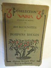 """Charles Le Goffic """"Bourguignottes et Pompons Rouges"""" / Georges Crès 1916"""