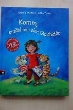 Komm, erzähl mir eine Geschichte von Jutta Timm, Ursel Scheffler