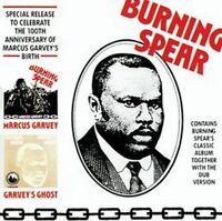 Burning Spear - Marcus Garvey - Marcus Garvey / Garvey's Ghost (NEW CD)