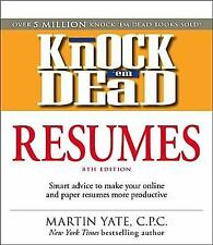 Knock 'em Dead Resumes: Features the Latest Information on: Online Pos-ExLibrary