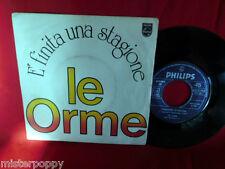 LE ORME E' finita una stagione 45rpm 7' + PS 1976 ITALY PROG EX+ 1a stampa