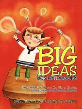 Big Ideas for Little Books : Using Children's Books as A Fun Way to Introduce...