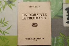 UN DEMI-SIÈCLE DE PRÉVOYANCE / CRÉDIT AGRICOLE  / 1936