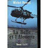Michel Dansel - La Belle et l'Alouette - 1989 - Broché