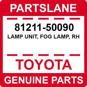 81211-50090 Toyota OEM Genuine LAMP UNIT, FOG LAMP, RH
