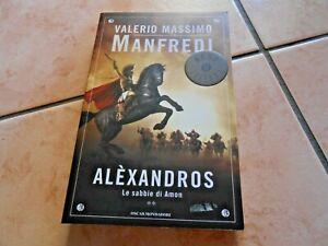 VALERIO MASSIMO MANFREDI - ALEXANDROS - LE SABBIE DI AMMON - MONDADORI - 2010