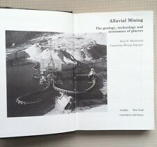 Alluvial Mining the Geology Technology & Economics Of Placers 1983 Macdonald