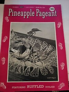 Vintage 1948 J&P Coats PINEAPPLE PAGEANT Ruffled Doilies Book First Edition C-7