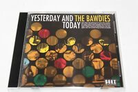 The Bawdies Yesterday And Today CD Album Made Japan