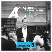 Alex Christensen & The Berlin Orchestra - Classical 90s Dance 3 CD NEU OVP