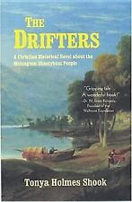 The Drifters: A Christian Historical Novel About the Melungeon Shanty -ExLibrary