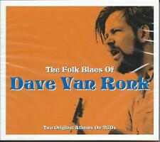 Dave Van Ronk - The Folk Blues Of - Two Original Albums (2CD 2015) NEW/SEALED