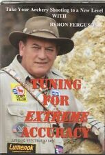 NEW Tuning for Extreme Accuracy ~ Archery Shooting ~ Byron Ferguson (DVD)