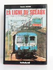 La ligne de Sceaux 140ans d'histoire, Gaston JACOBS. La vie du Rail 1987. Relié