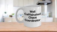 Chaos Coordinator Mug White Coffee Cup Funny Gift for Mom Professional Fuel
