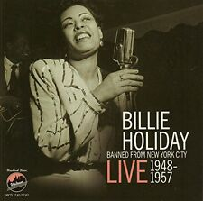 Billie Holiday - Banned from New York City - Live 1948-1957 [New CD]