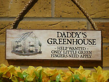PERSONALISED GREENHOUSE SIGN GARDEN SIGN DADDY SIGN DAD SIGN OWN WORDING PLAQUE