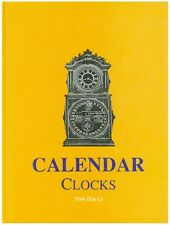 Calendar Clocks identification & price guide by Tran Duy Ly  New Unopened Book