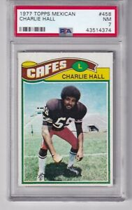 1977 Topps Mexican # 458  CHARLIE HALL  Browns  Houston  PSA 7