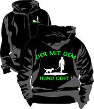 Hund Hunde T-Shirt Jacke Sweatjacke Kapuzenjacke Der Die mit dem Hund geht