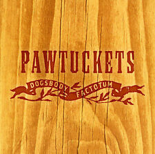 Dogsbody Factotum * by Pawtuckets (CD, May-2001, Madjack Records)